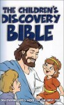 Children's Discovery Bible: Discovering God's Word for the First Time (Faith Parenting Guide) - Drew Rose