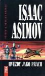 Hvězdy jako prach (Galaktické impérium, #2) - Isaac Asimov