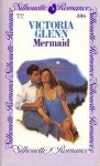 Mermaid (Silhouette Romances) - Victoria Glenn