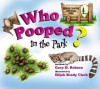 Who Pooped in the Park? Grand Canyon National Park: Scat and Tracks for Kids - Gary D. Robson