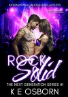 Rock Solid (The Next Generation Series Book 1) - K.E. Osborn