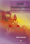 Child Development for Early Childhood Studies - Sally Neaum