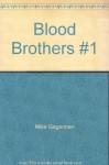 Blood Brothers #1 - Mike Gagerman, Evan Shaner