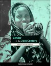 Gender in the Twenty-First Century - Caroline Sweetman
