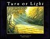 Turn of Light - Dean Gioia, John Hanlon, Richard's Photography, Tisha Crews