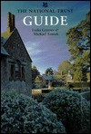 The National Trust Guide - Lydia Greeves, National Trust (Great Britain), Michael Trinick