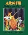 Arnie Goes to Camp - Nancy Carlson