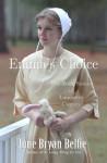 Emma's Choice - June Bryan Belfie