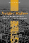 Welfare Reform and the Revitalization of Inner City Neighborhoods - James Jennings