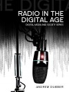 Radio in the Digital Age (DMS - Digital Media and Society) - Andrew Dubber