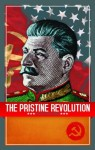The Pristine Revolution - Lisa Turner, Mark Joyner