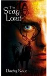 The Stag Lord (Bannerman Boru) - Darby Kaye