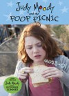 Judy Moody and the Poop Picnic - Jamie Michalak