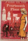 Fiona on the Fourteenth Floor - Mabel Esther Allan