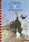 Les 9 vies d'Aristote - Dick King-Smith