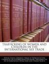 Trafficking of Women and Children in the International Sex Trade - United States House of Representatives