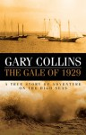 The Gale of 1929 - Gary Collins, Clint Collins