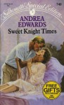 Sweet Knight Times - Andrea Edwards
