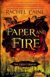 Paper And Fire - Rachel Caine