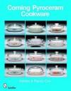 Corning Pyroceram*r Cookware - Randy Coe, Debbie