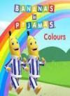 Bananas in Pyjamas:Colours - Australian Broadcasting Corporation