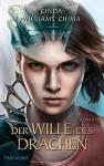 Der Wille des Drachen: Roman - Cinda Williams Chima, Hans Link