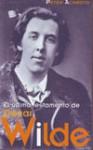 El último testamento de Oscar Wilde - Peter Ackroyd