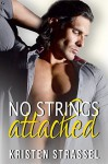 No Strings Attached (The Escort Book 1) - Kristen Strassel