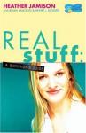 Real Stuff: A Survivor's Guide (goGirl) - Heather Jamison, Brian Jamison, Henry J. Rogers