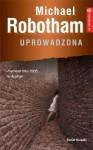 Uprowadzona - Michael Robotham