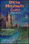 Doctor Moledinky's Castle: A Hometown Tale - Gerald Hausman