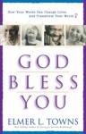 God Bless You - Elmer L. Towns