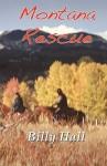 Montana Rescue - Billy Hall
