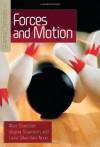 Forces and Motion (Science Concepts, Second Series) - Alvin Silverstein, Virginia Silverstein, Laura Silverstein Nunn