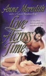 Love Across Time - Anne Meredith