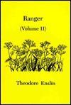 Ranger Volume II - Theodore Enslin