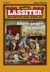 Lassiter - Folge 2074: Allein gegen die Hölle (German Edition) - Jack Slade