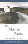 The Maine Poets - Wesley McNair