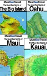 The Must See Sights Of Hawaii's Islands (Bundle 4 Pack) (Must See Travel) - Richard Matthews