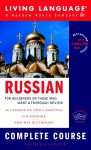 Russian Complete Course: Basic-Intermediate (Complete Basic Courses) - Living Language