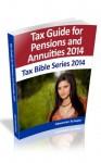 Tax Rules for Pensions and Annuities 2014 (Tax Bible Series 2014) - Alexander Schaper, William Stewart, John Schaper