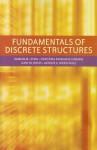 Fundamentals of Discrete Structures - Damian M. Lyons, Christina Papadakis-Kanaris, Gary M. Weiss