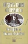 Hüseyin Rahmi Gürpınar'ın Mektupları ve Tiyatro Eleştirileri - Hüseyin Rahmi Gürpınar