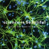 Science Is Beautiful: The Human Body Under the Microscope - Colin Salter