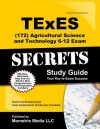 Texes (172) Agricultural Science and Technology 6-12 Exam Secrets Study Guide: Texes Test Review for the Texas Examinations of Educator Standards - TExES Exam Secrets Test Prep Team