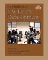 The Journal Of Faculty Development: Volume 24, Number 3, September 2010 - Mark Anthony Neal, Edward Neal
