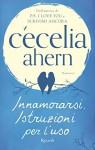 Innamorarsi. Istruzioni per l'uso (Rizzoli best) (Italian Edition) - M. L. Martini, Cecelia Ahern