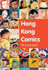 Hong Kong Comics: 30 Postcards - Princeton Architectural Press, Princeton Architectural Press