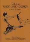 Tales for Great Grandchildren - John Jackson, Daniela Jaglenka Terrazzini