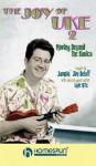 The Joy of Uke - Volume 2: Moving Beyond the Basics - Jim Beloff, Lyle Ritz